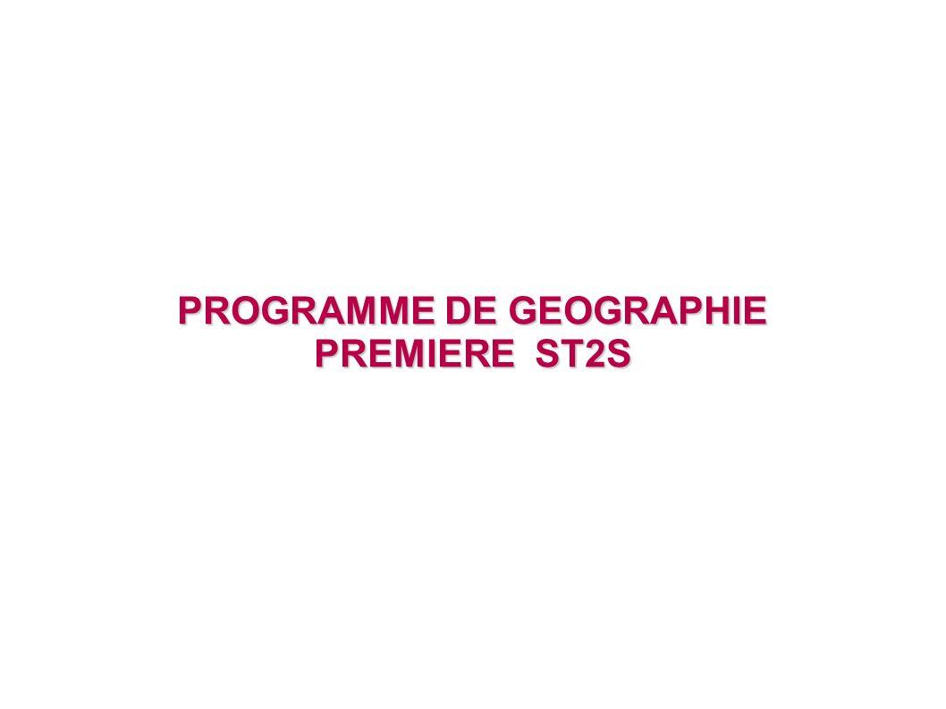 PROGRAMME DE GEOGRAPHIE PREMIERE ST2S