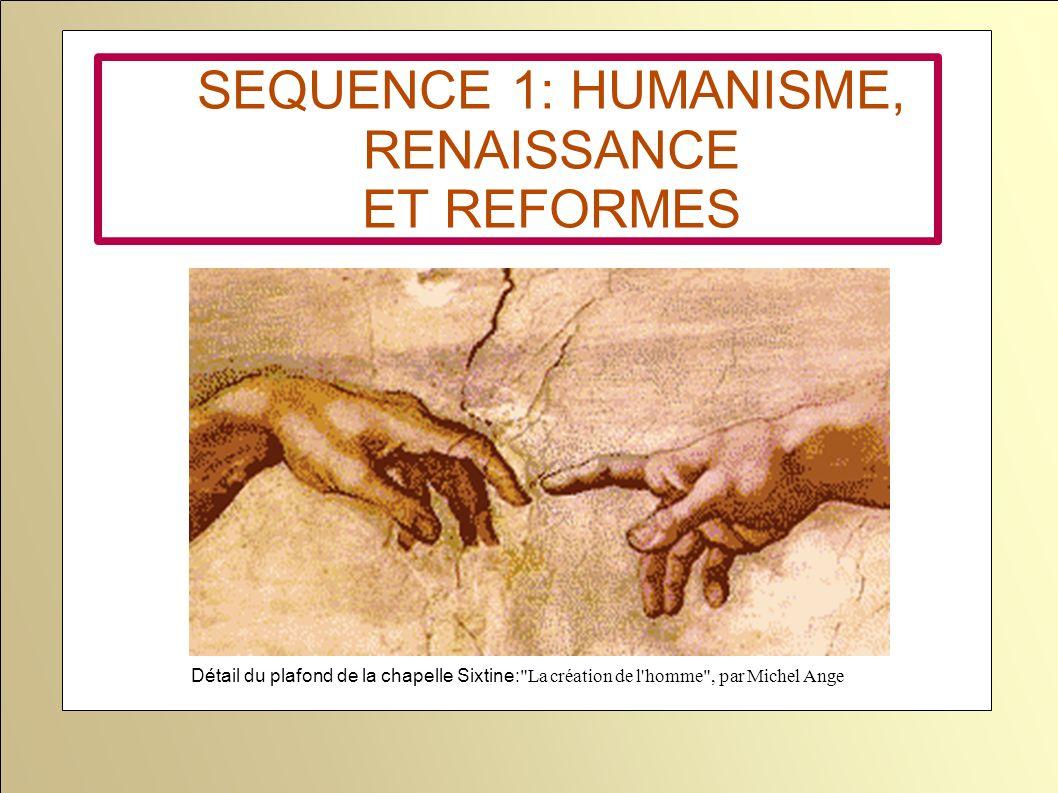 SEQUENCE 1: HUMANISME, RENAISSANCE ET REFORMES Détail du plafond de la chapelle Sixtine: