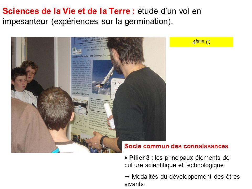 4 ème C Sciences de la Vie et de la Terre : étude dun vol en impesanteur (expériences sur la germination).