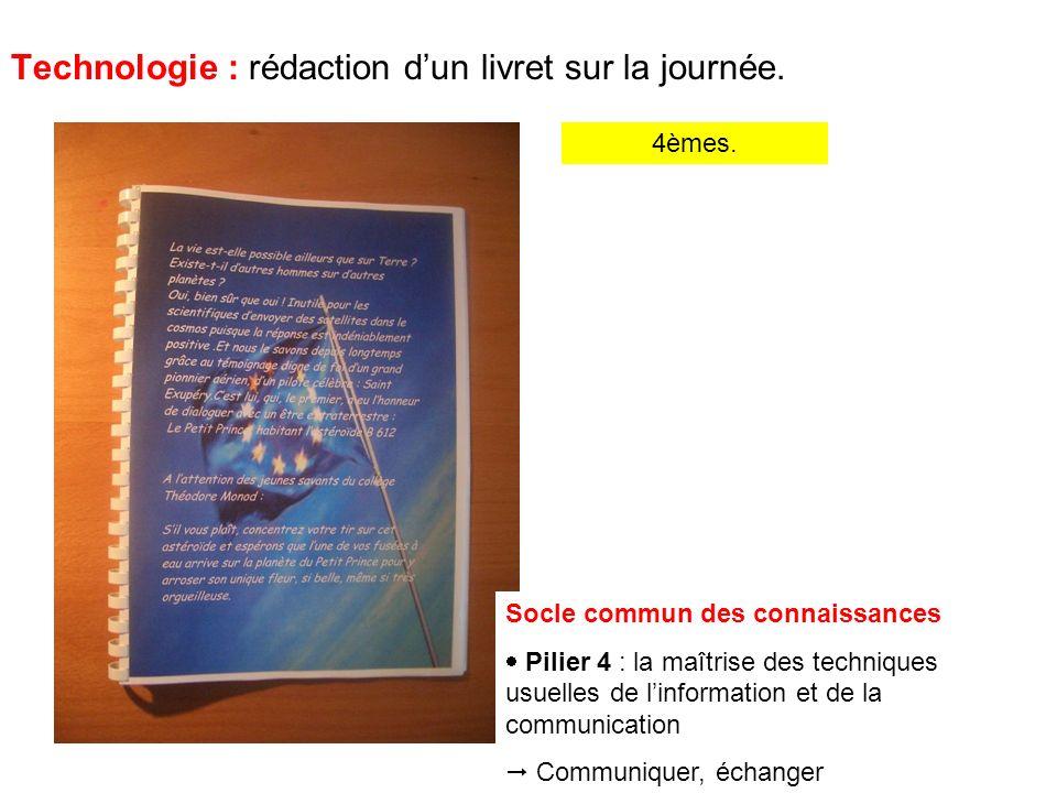 4èmes.Technologie : rédaction dun livret sur la journée.