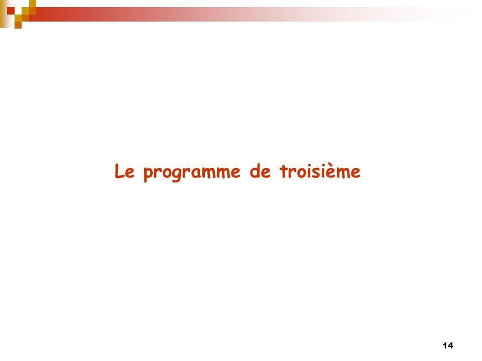 14 Le programme de troisième