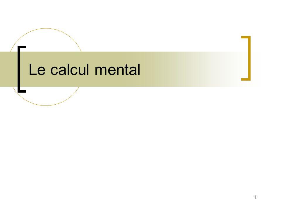 1 Le calcul mental