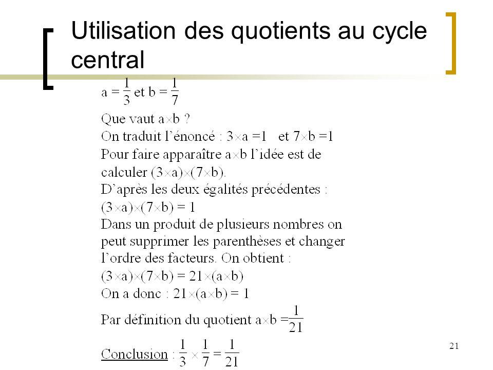 21 Utilisation des quotients au cycle central