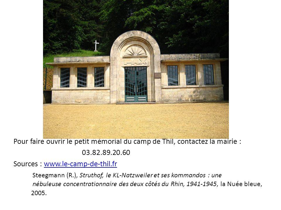 Pour faire ouvrir le petit mémorial du camp de Thil, contactez la mairie : 03.82.89.20.60 Sources : www.le-camp-de-thil.frwww.le-camp-de-thil.fr Steeg