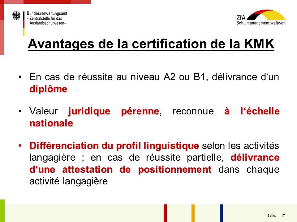 17 Seite: Avantages de la certification de la KMK diplômeEn cas de réussite au niveau A2 ou B1, délivrance dun diplôme juridique pérenneà léchelle nat