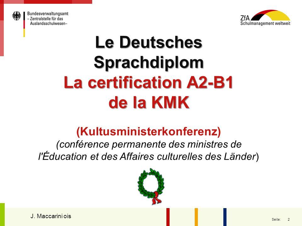 2 Seite: Le Deutsches Sprachdiplom La certification A2-B1 de la KMK (Kultusministerkonferenz) (conférence permanente des ministres de l'Éducation et d