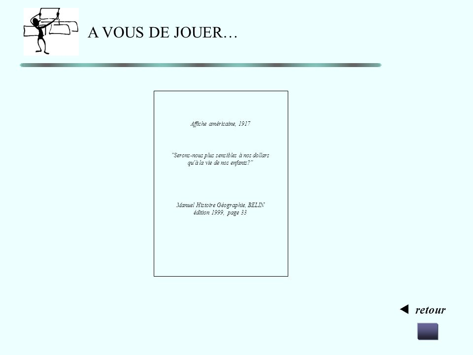 retour A VOUS DE JOUER… Affiche Nations Unies, 1945 Manuel Histoire Géographie, BREAL édition 2003, page 93