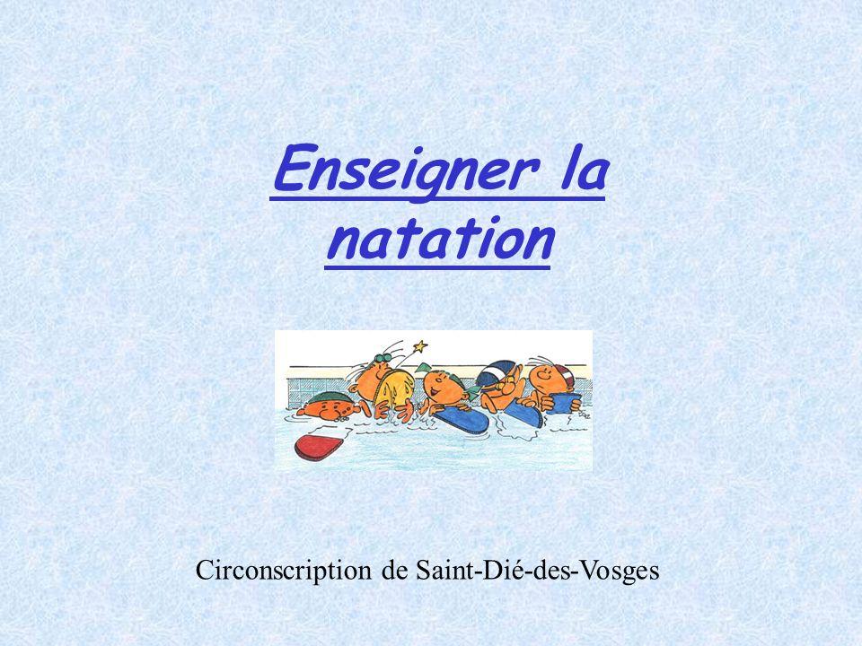Enseigner la natation Circonscription de Saint-Dié-des-Vosges