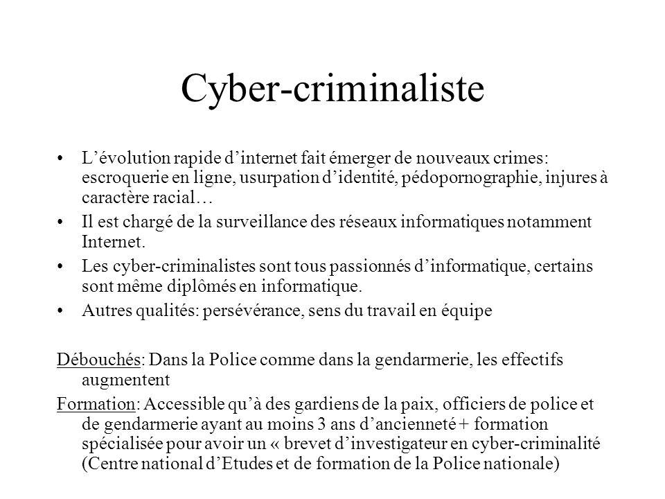 Cyber-criminaliste Lévolution rapide dinternet fait émerger de nouveaux crimes: escroquerie en ligne, usurpation didentité, pédopornographie, injures