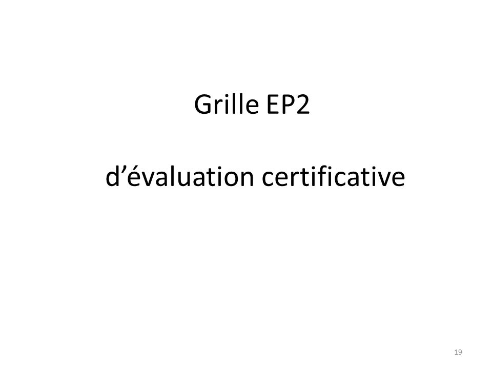 Grille EP2 dévaluation certificative 19