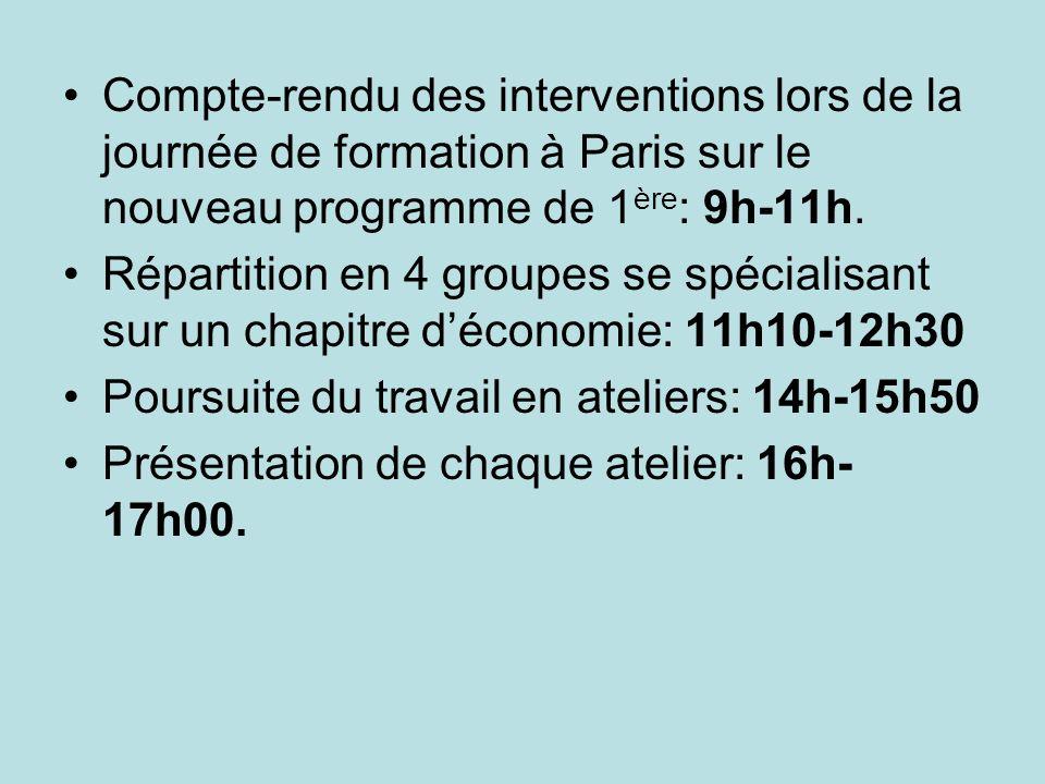 Compte-rendu des interventions lors de la journée de formation à Paris sur le nouveau programme de 1 ère : 9h-11h. Répartition en 4 groupes se spécial