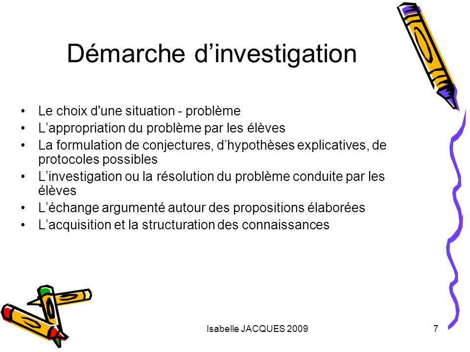 Isabelle JACQUES 20098 Le choix d une situation - problème Enoncé du problème –Quels pré-requis nécessaires.