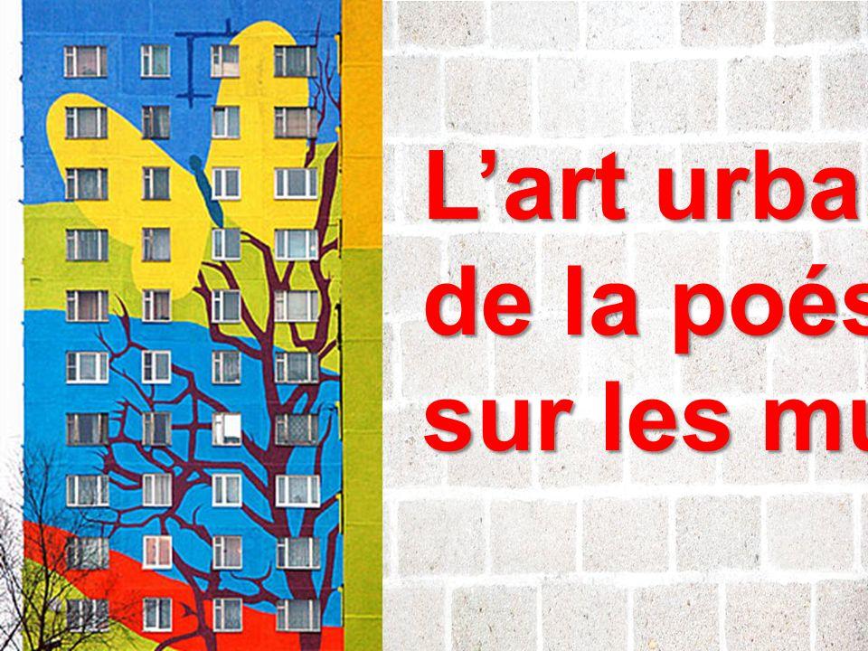 Lart urbain de la poésie sur les murs