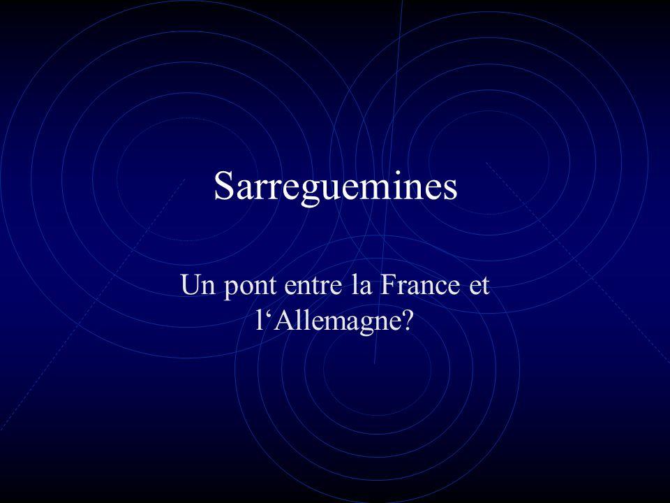 Sarreguemines Un pont entre la France et lAllemagne?