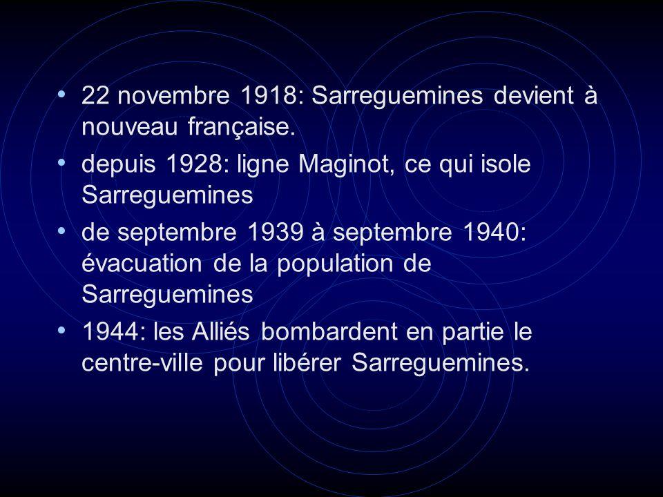22 novembre 1918: Sarreguemines devient à nouveau française. depuis 1928: ligne Maginot, ce qui isole Sarreguemines de septembre 1939 à septembre 1940