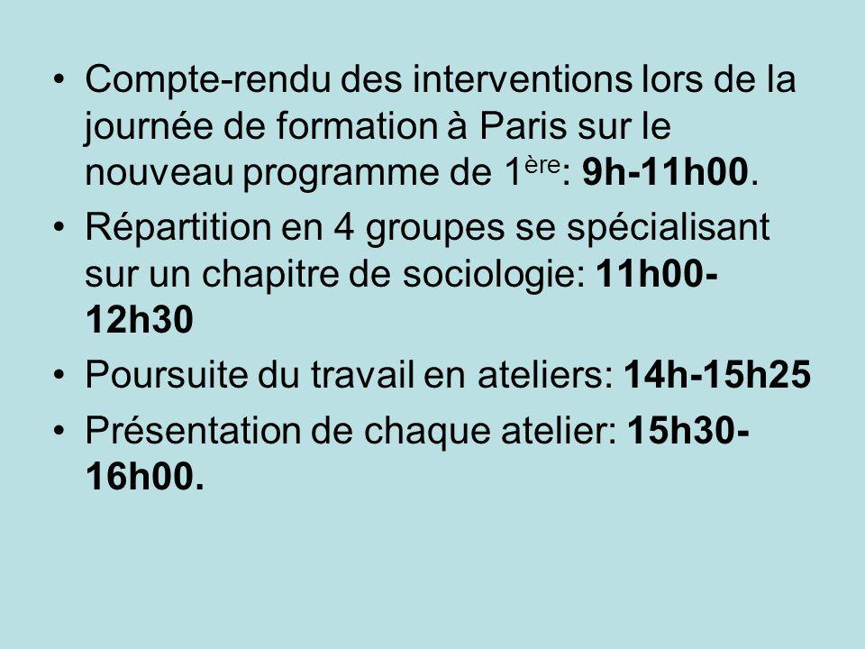 Compte-rendu des interventions lors de la journée de formation à Paris sur le nouveau programme de 1 ère : 9h-11h00. Répartition en 4 groupes se spéci