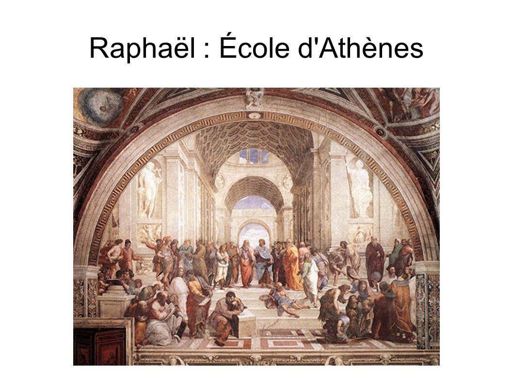 Raphaël : École d Athènes