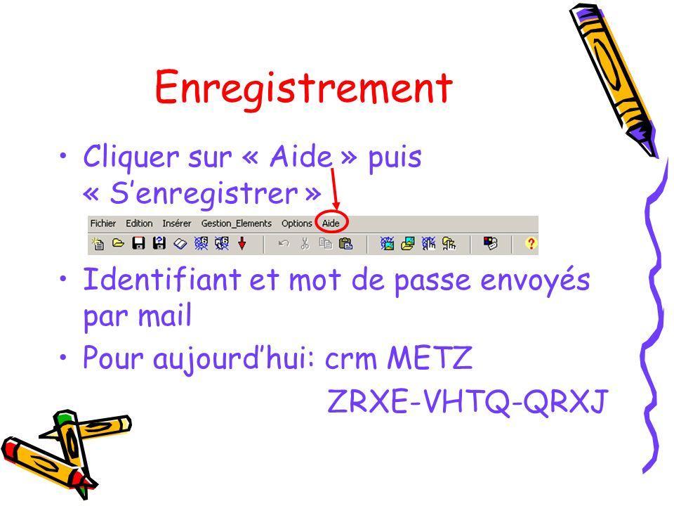 Enregistrement Cliquer sur « Aide » puis « Senregistrer » Identifiant et mot de passe envoyés par mail Pour aujourdhui: crm METZ ZRXE-VHTQ-QRXJ