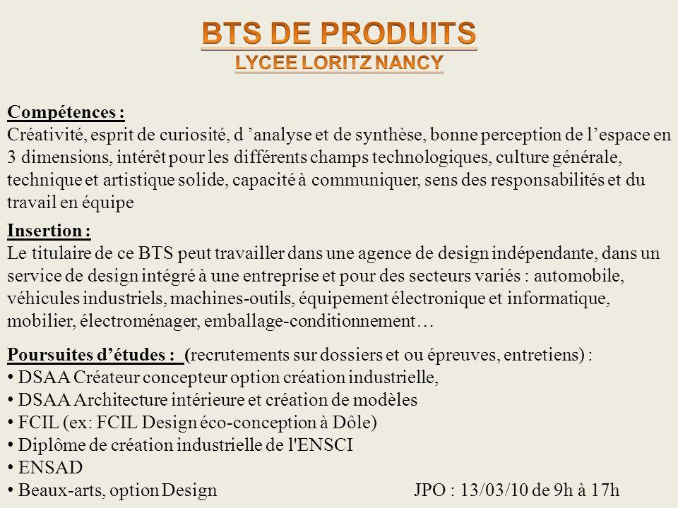 Insertion : Le titulaire de ce BTS peut travailler dans une agence de design indépendante, dans un service de design intégré à une entreprise et pour