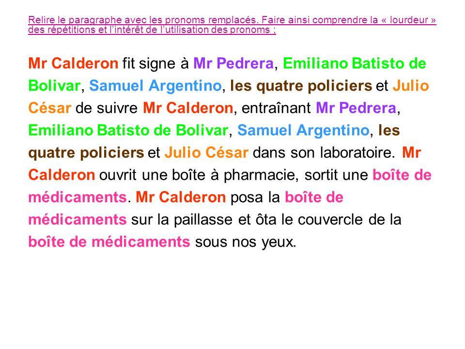 Ecrire ce paragraphe en trouvant dautres substituts (noms communs pour chaque nom).