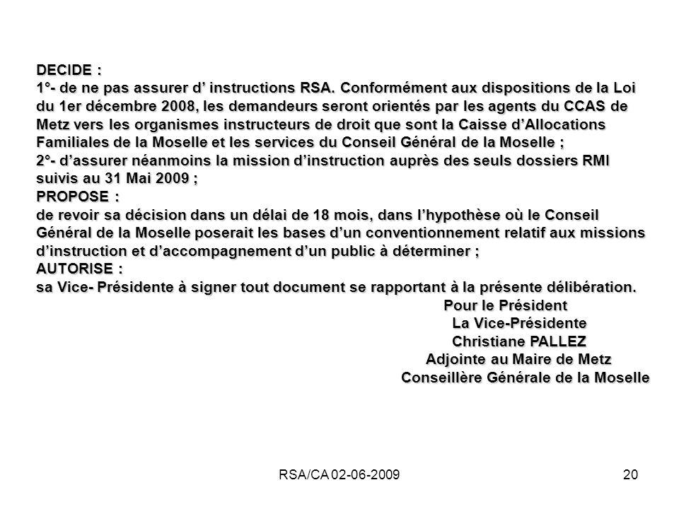 RSA/CA 02-06-200920 DECIDE : 1°- de ne pas assurer d instructions RSA.