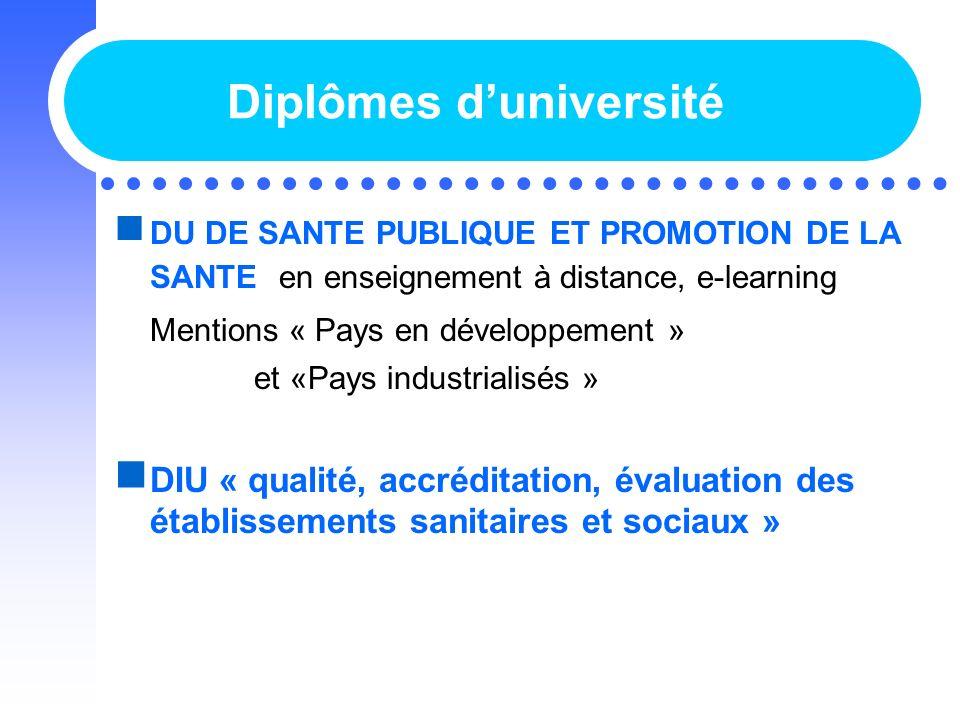 Diplômes duniversité DU DE SANTE PUBLIQUE ET PROMOTION DE LA SANTE en enseignement à distance, e-learning Mentions « Pays en développement » et «Pays