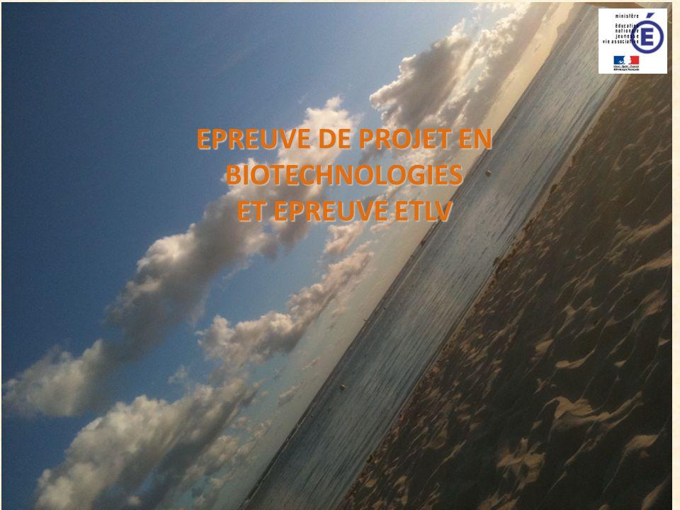 2 EPREUVES DE PROJET EN BIOTECHNOLOGIES ET d ETLV Plan 1.Explication de lépreuve de projet en biotechnologies (déroulement, contenus, supports et modalités dévaluation) 2.Explication de lépreuve denseignement technologique en langue vivante 1 (ETLV) (déroulement, contenus, supports et modalités dévaluation) 3.Articulation des deux épreuves 4.FAQ