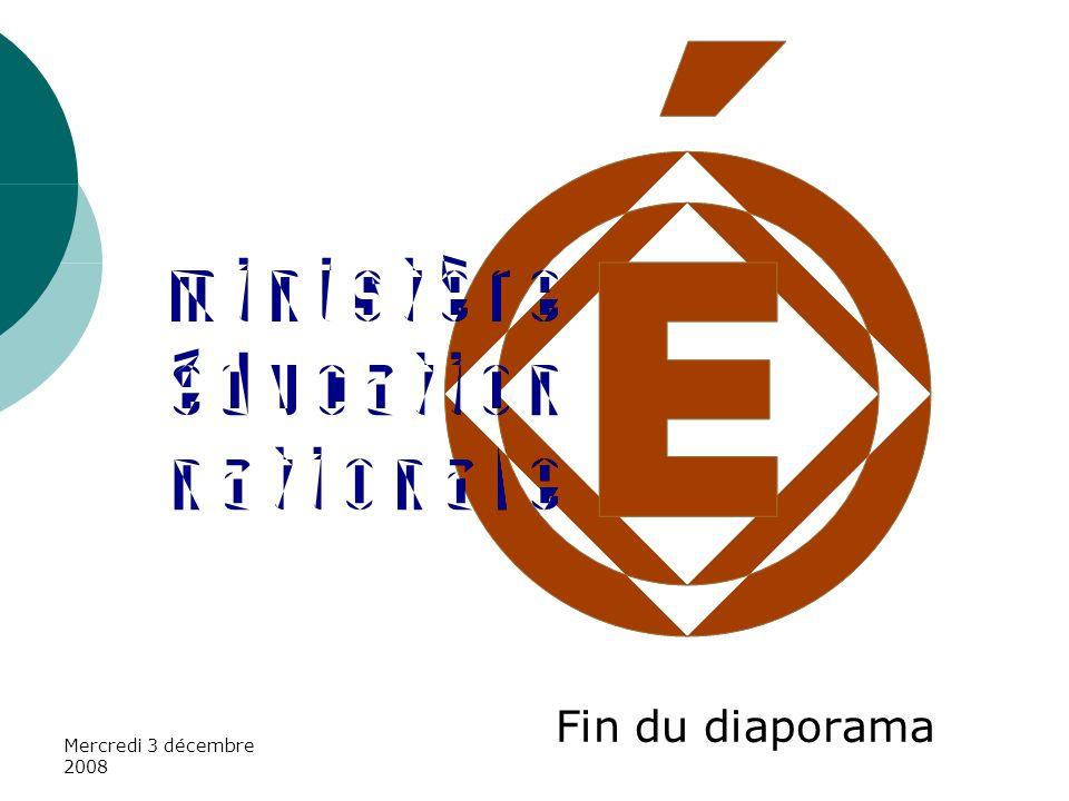 Mercredi 3 décembre 2008 Fin du diaporama