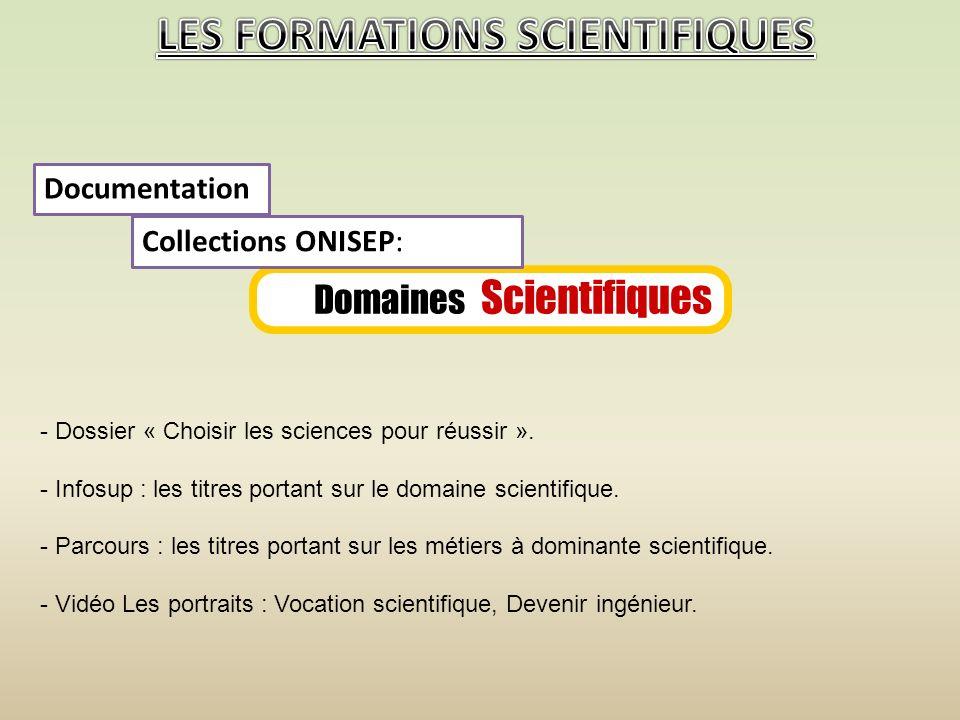 - Dossier « Choisir les sciences pour réussir ».