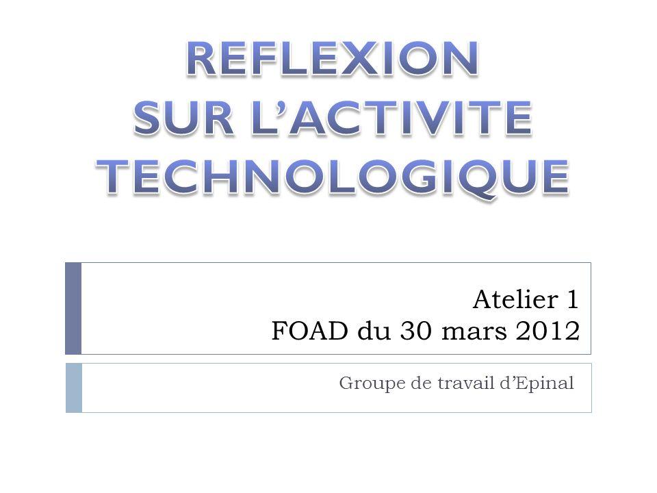 Atelier 1 FOAD du 30 mars 2012 Groupe de travail dEpinal