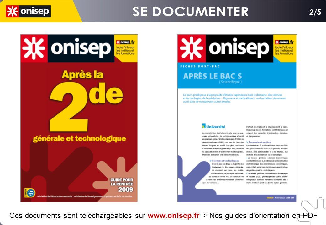 Ces documents sont téléchargeables sur www.onisep.fr > Nos guides dorientation en PDF 2/5