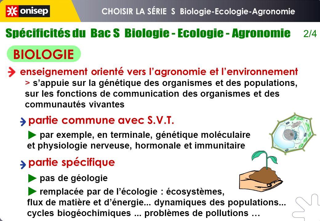 2/4 par exemple, en terminale, génétique moléculaire et physiologie nerveuse, hormonale et immunitaire pas de géologie remplacée par de lécologie : éc