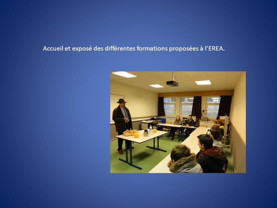 Accueil et exposé des différentes formations proposées à lEREA.