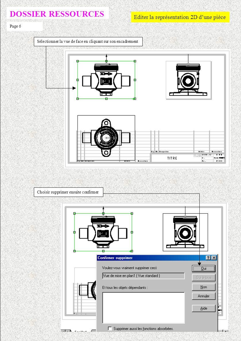 DOSSIER RESSOURCES Editer la représentation 2D dune pièce Page 5 Cliquer sur licône Corps.