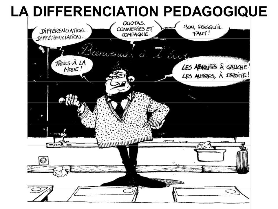 LA PEDAGOGIE DIFFERENCIEE QUEST-CE QUE DIFFERENCIER SA PEDAGOGIE.