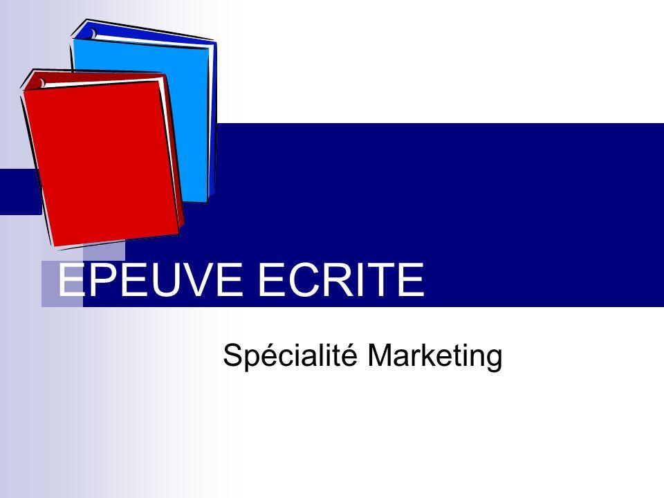 EPEUVE ECRITE Spécialité Marketing