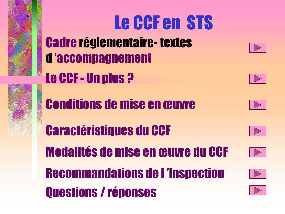 Le CCF en STS Cadre réglementaire- textes d accompagnement Le CCF - Un plus .