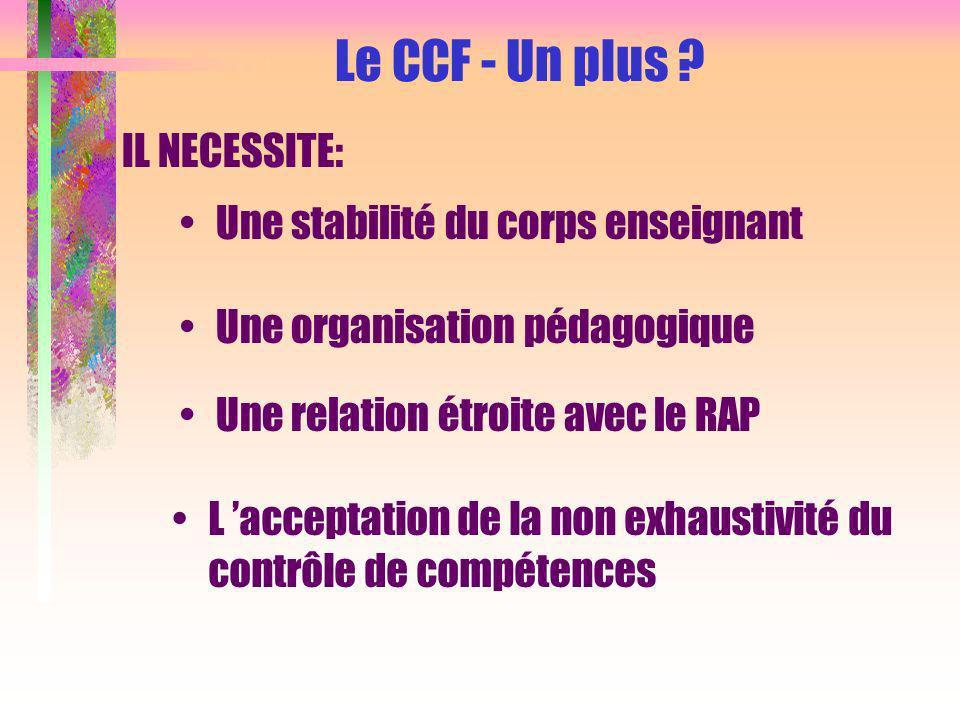 Le CCF - Un plus .