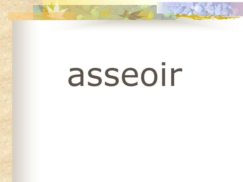 asseoir