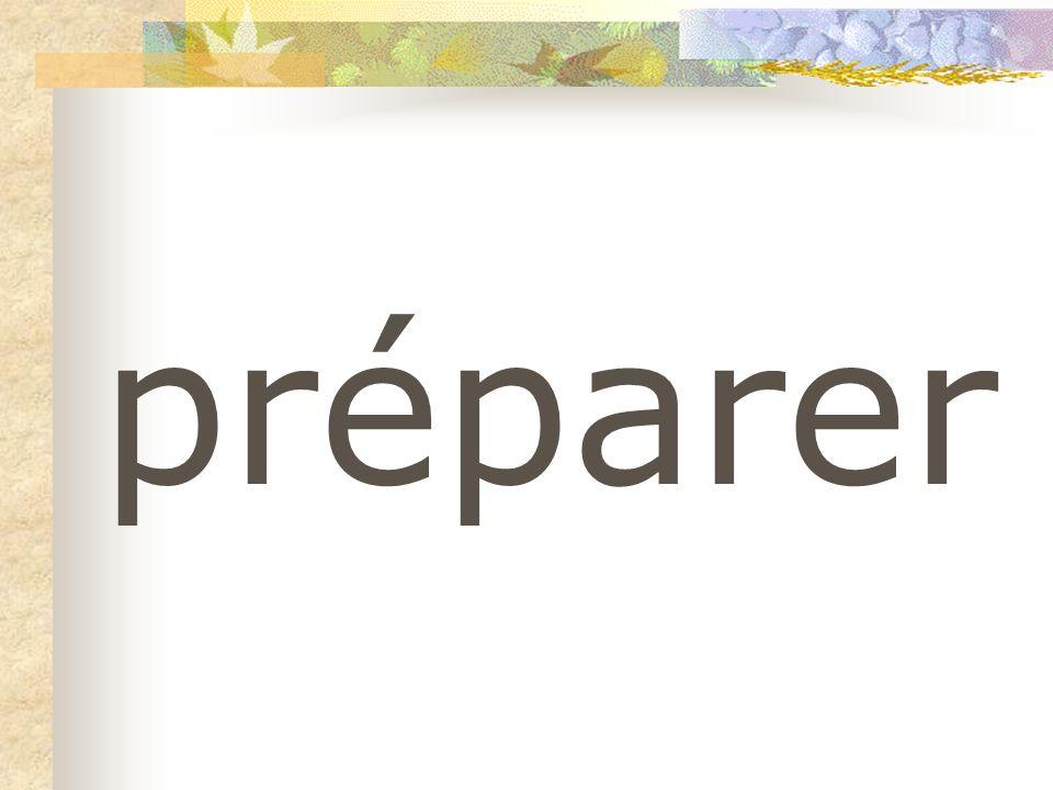 préparer