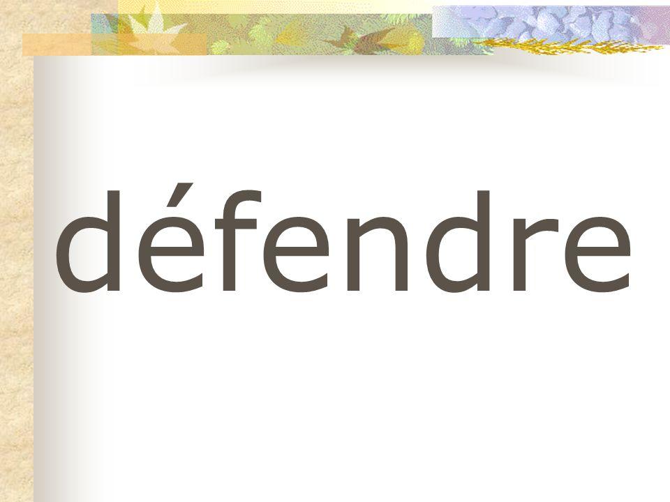 défendre