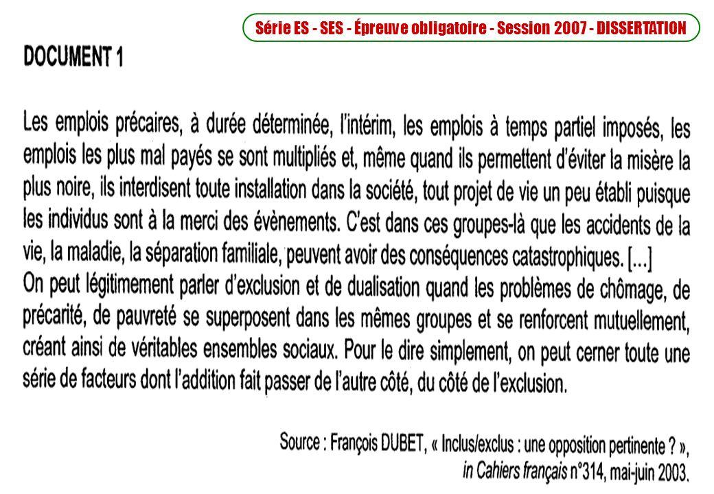 Série ES - SES - Épreuve obligatoire - Session 2007 - DISSERTATION