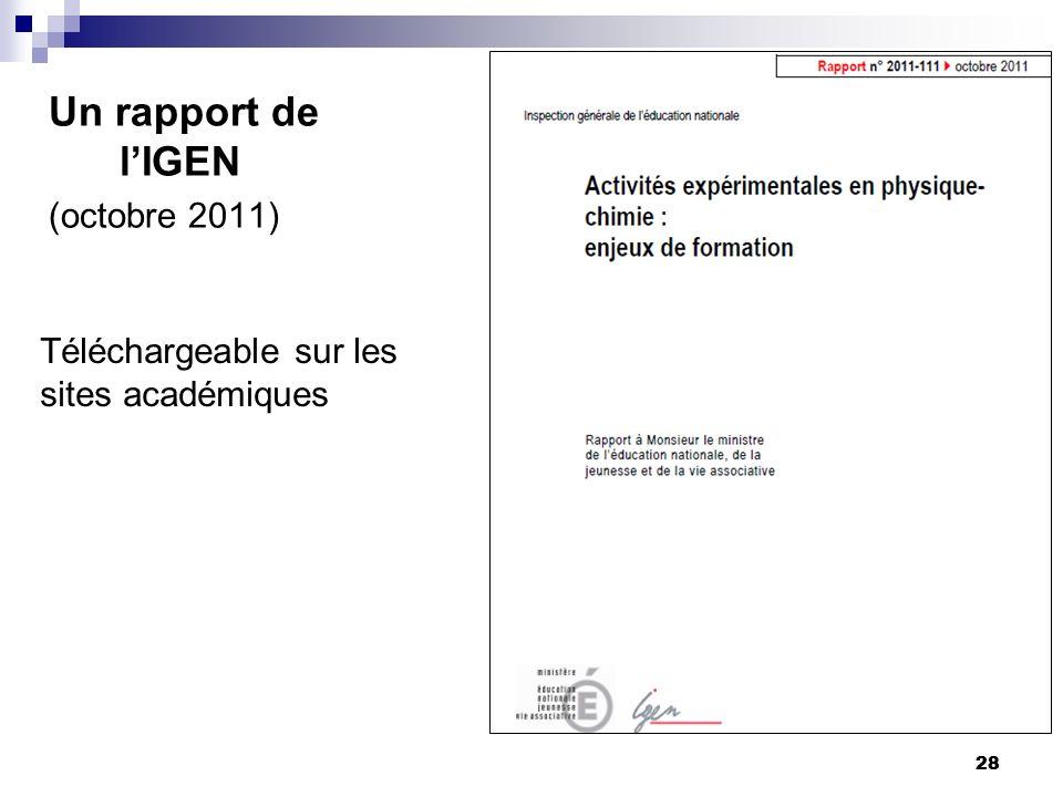 28 Un rapport de lIGEN (octobre 2011) Téléchargeable sur les sites académiques 28