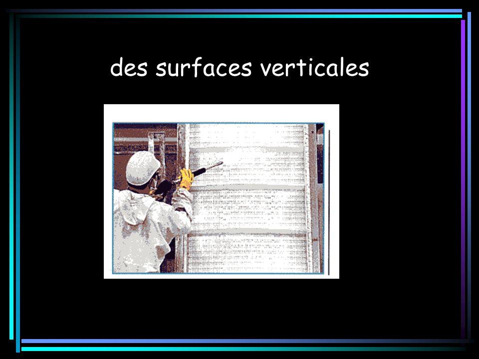 des surfaces verticales