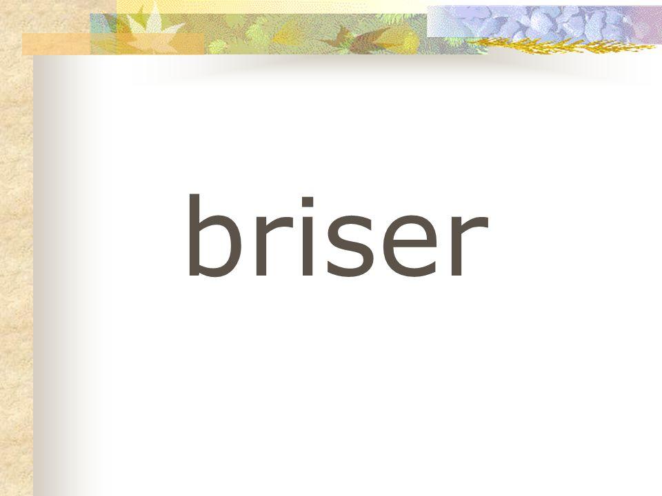 briser