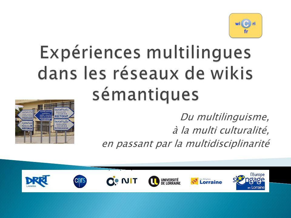 Du multilinguisme, à la multi culturalité, en passant par la multidisciplinarité