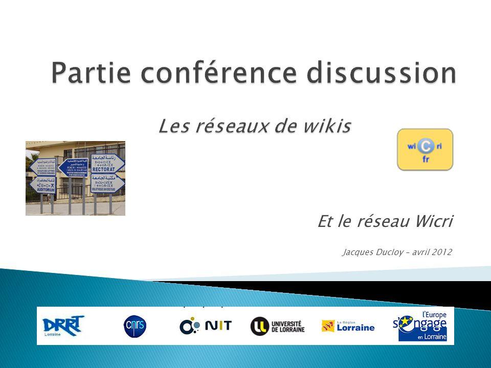 Et le réseau Wicri Jacques Ducloy – avril 2012