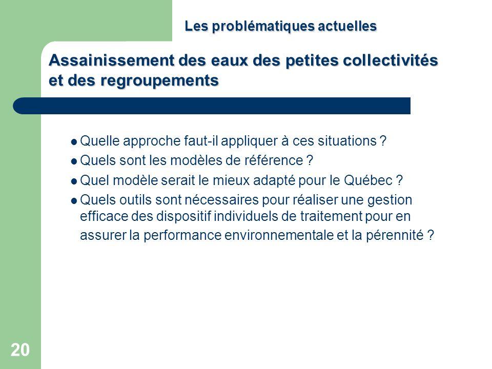 20 Quelle approche faut-il appliquer à ces situations ? Quels sont les modèles de référence ? Quel modèle serait le mieux adapté pour le Québec ? Quel