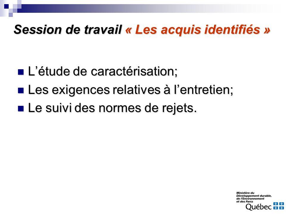 Létude de caractérisation; Létude de caractérisation; Les exigences relatives à lentretien; Les exigences relatives à lentretien; Le suivi des normes