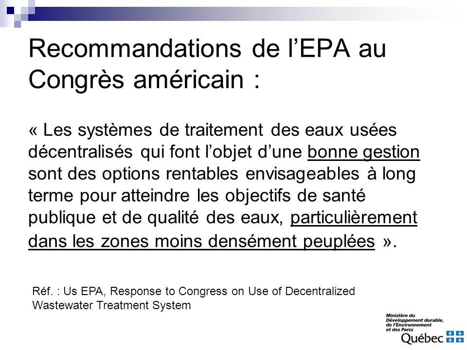 Recommandations de lEPA au Congrès américain : « Les systèmes de traitement des eaux usées décentralisés qui font lobjet dune bonne gestion sont des o